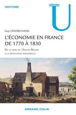 Téléchargez le livre :  L'économie en France de 1770 à 1830