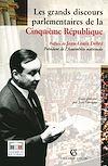 Télécharger le livre :  Les grands discours parlementaires de la Cinquième République