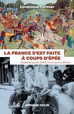 Download this eBook La France s'est faite à coups d'épée