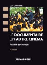 Download this eBook Le documentaire, un autre cinéma - 5e éd.