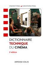 Download this eBook Dictionnaire technique du cinéma - 3e éd