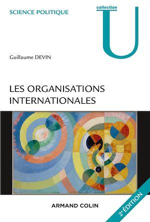 Téléchargez le livre :  Les organisations internationales - 2e éd