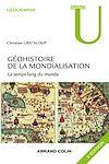 Télécharger le livre :  Géohistoire de la mondialisation - 3e éd.