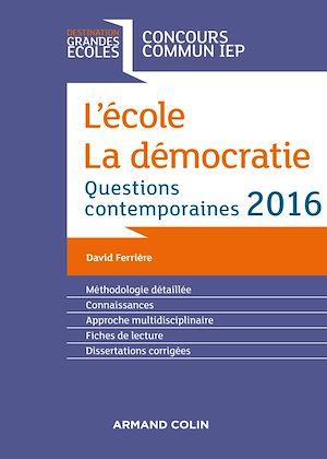 Téléchargez le livre :  L'école. La démocratie. IEP 2016