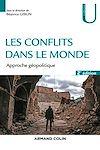 Les conflits dans le monde - 2ed.