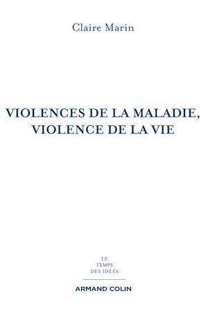Violences de la maladie, violence de la vie