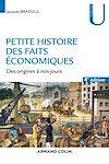 Télécharger le livre : Petite histoire des faits économiques - 4e éd.