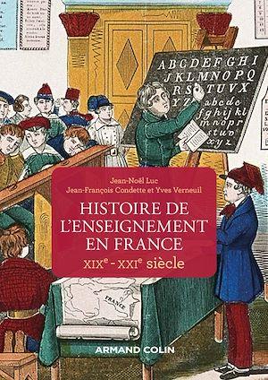 Téléchargez le livre :  Histoire de l'enseignement en France - XIXe-XXIe siècle