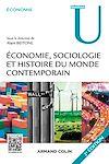 Télécharger le livre : Économie, Sociologie et Histoire du monde contemporain - 2e éd.