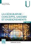 Télécharger le livre :  La géographie : concepts, savoirs et enseignements - 2 éd.