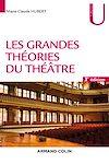Télécharger le livre : Les grandes théories du théâtre - 3e éd.