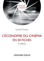 Download this eBook L'économie du cinéma en 50 fiches - 5e éd.