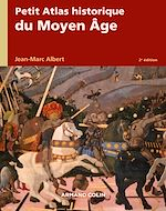 Download this eBook Petit atlas historique du Moyen Âge - 2e éd.