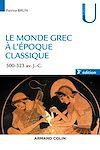 Télécharger le livre :  Le monde grec à l'époque classique - 3e éd.