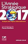 Télécharger le livre : L'année stratégique 2017