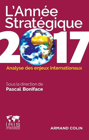 Téléchargez le livre :  L'année stratégique 2017