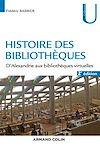 Histoire des bibliothèques - 2e éd.