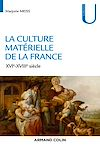 La culture matérielle de la France
