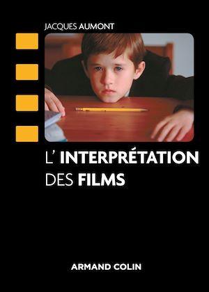 Téléchargez le livre :  L'interprétation des films