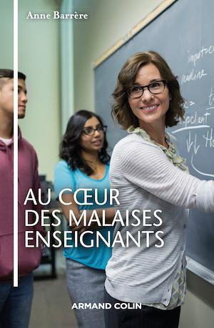 Téléchargez le livre :  Au coeur des malaises enseignants