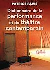 Télécharger le livre :  Dictionnaire de la performance et du théâtre contemporain - 2e éd.