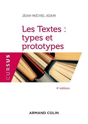 Téléchargez le livre :  Les Textes : types et prototypes - 4 éd.