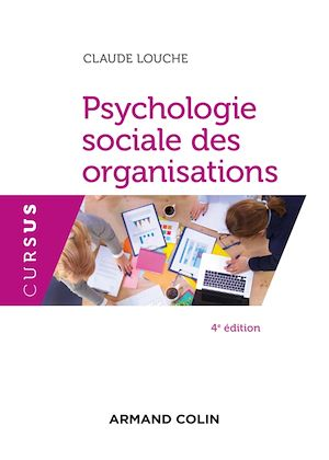 Téléchargez le livre :  Psychologie sociale des organisations - 4e éd.