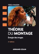 Download this eBook Théorie du montage - 2e éd.