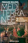 Télécharger le livre :  La Méditerranée et le monde méditerranéen au temps de Philippe II - Tome 2