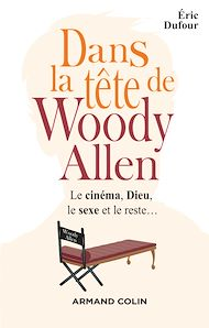 Téléchargez le livre :  Dans la tête de Woody Allen