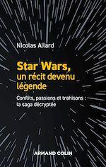 Download this eBook Star Wars, un récit devenu légende
