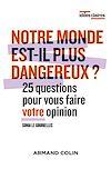 Télécharger le livre :  Notre monde est-il plus dangereux ?