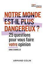 Download this eBook Notre monde est-il plus dangereux ?