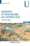 Paysans et seigneurs au Moyen Âge - 2e éd.
