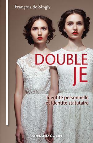 Double je : identité personnelle, identité statuaire