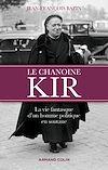 Télécharger le livre :  Le chanoine Kir