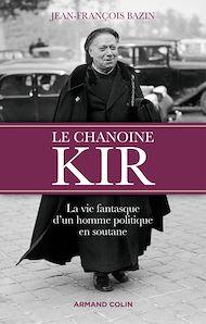 Téléchargez le livre :  Le chanoine Kir