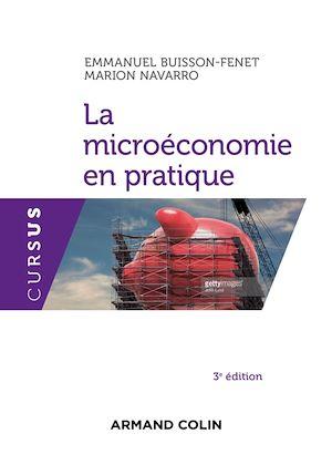 Téléchargez le livre :  La microéconomie en pratique - 3e éd.