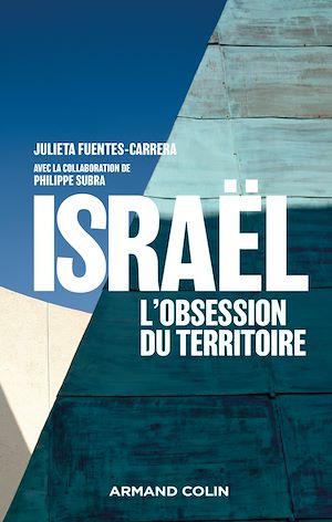 Téléchargez le livre :  Israël : l'obsession du territoire