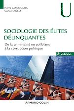 Download this eBook Sociologie des élites délinquantes - 2e éd.