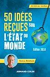 Télécharger le livre :  50 idées reçues sur l'état du monde - 8e éd.
