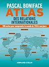 Télécharger le livre :  Atlas des relations internationales
