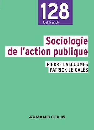 Téléchargez le livre :  Sociologie de l'action publique - 2e éd.