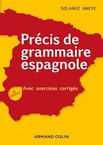 Téléchargez le livre :  Précis de grammaire espagnole - 4e éd.