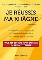 Download this eBook Je réussis ma khâgne - 2e éd.