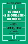 Télécharger le livre :  Le rugby à la conquête du monde