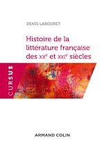 Download this eBook Histoire de la littérature française des XXe et XXIe siècles