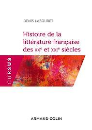 Téléchargez le livre :  Histoire de la littérature française des XXe et XXIe siècles