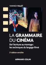 Download this eBook La grammaire du cinéma - 2e éd. -