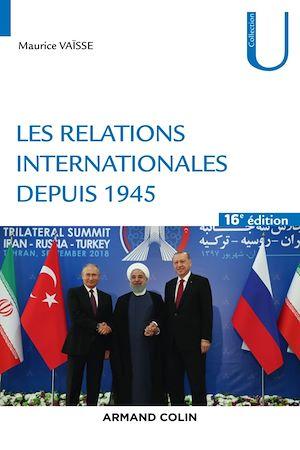 Téléchargez le livre :  Les relations internationales depuis 1945 - 16e éd.